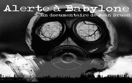 Alerte à Babylone, le film de Jean Druon