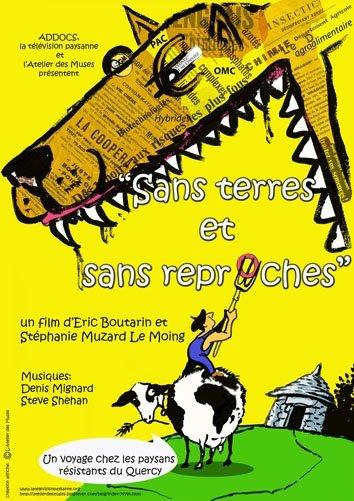 """Documentaire  """"Sans Terres et Sans Reproches"""" sortie Déc. 2008"""