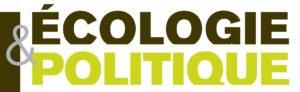 Revue Ecologie & Politique dirigée par JP Deléage