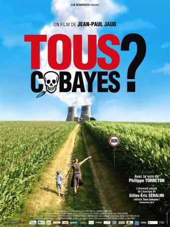 Tous Cobayes ? film de jean-Paul Jaud