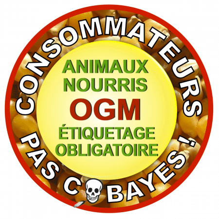 "Consommateurs pas cobayes – Petition nationale ""OGM TRANSPARENCE"""