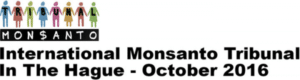 Tribunal international contre Monsanto à la Haye – oct. 2016