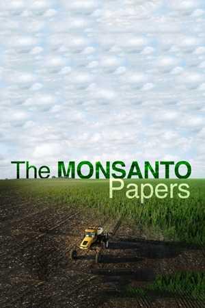 Monsanto Papers: l'affaire qui décrédibilise la défense de Monsanto?