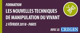 Formation sur les techniques de manipulation du vivant le 2 février 2018 à Paris