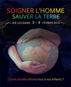 """""""Soigner l'homme, sauver la terre"""" avec G-E. Séralini le 3 & 4 février 2018"""