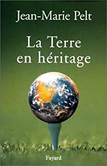 La terre en héritage – Jean-Marie Pelt