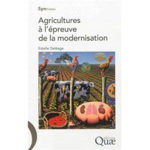 Agricultures à l'épreuve de la modernisation d'Estelle Deléage