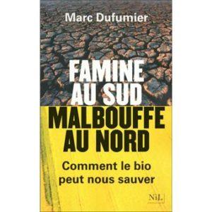 Famine au Sud, malbouffe au Nord – Marc Dufumier