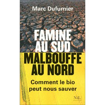 You are currently viewing Famine au Sud, malbouffe au Nord – Marc Dufumier