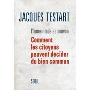 L'Humanitude au pouvoir de Jacques Testart