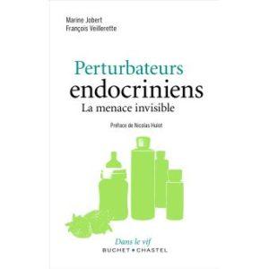 Read more about the article Perturbateurs endocriniens, la menace invisible – Marine Jobert & François Veillerette