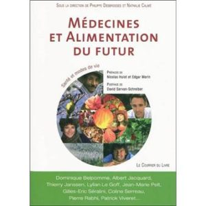 Médecines et Alimentation du Futur – direction de P. Desbrosses & co-dirigé par N. Calmé