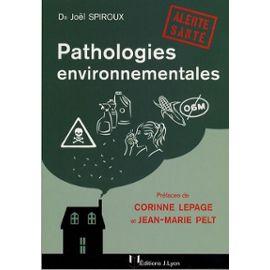 Pathologies environnementales, alerte santé – Dr Joël Spiroux