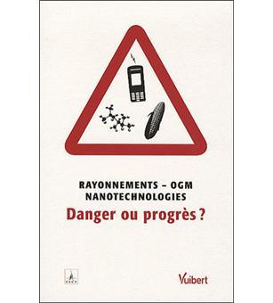 Rayonnements – OGM – Nanotechnologies