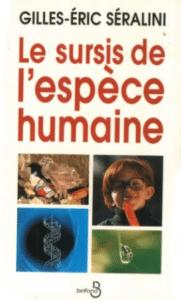 Le sursis de l'espèce humaine – Gilles-Eric Séralini