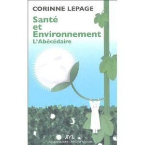Santé et environnement : l'Abécédaire – Corinne Lepage