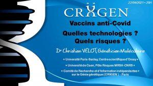 Read more about the article Visioconférence en Direct : Vaccins Anti-Covid – Quelles Technologies ? Quels Risques ? (Approfondissements et Actualités)