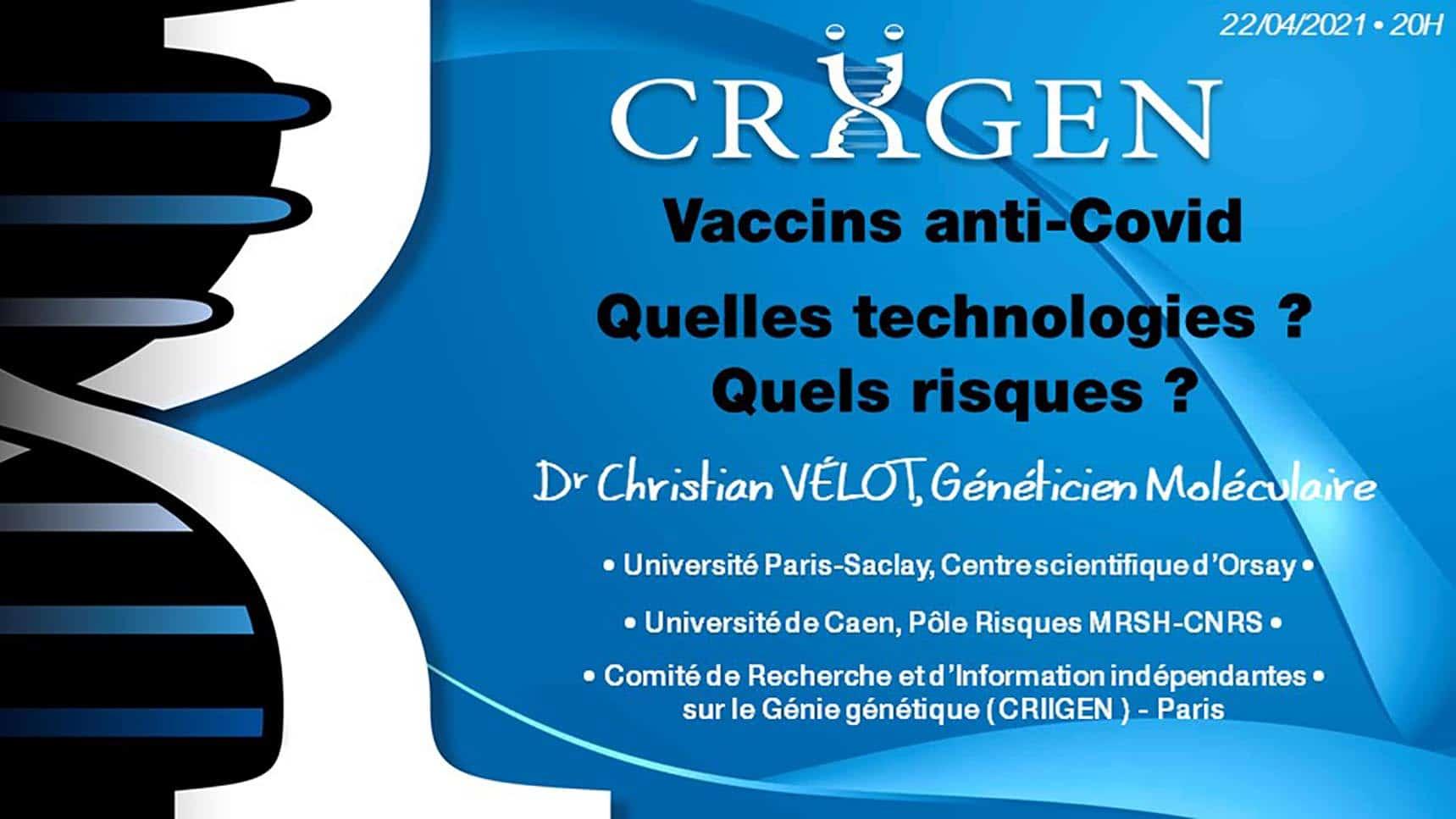 You are currently viewing Visioconférence en Direct : Vaccins Anti-Covid – Quelles Technologies ? Quels Risques ? (Approfondissements et Actualités)
