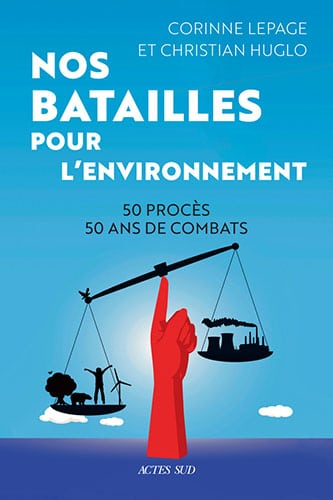 You are currently viewing Livre : Nos batailles pour l'environnement
